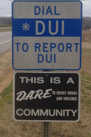 Dial *DUI to report DUI this is a D.A.R.E. Community