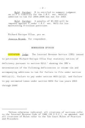 April 6 2010 T.C. Memo. 2010-68 UNITED STATES TAX COURT RICHARD ENRIQUE ULLOA, Petitioner v. COMMISSIONER OF INTERNAL REVENUE, Respondent  Docket Nos. 2053-09, 4514-09 Filed April 6, 2010