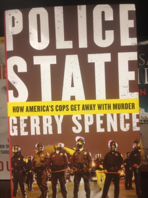 Police State: How America's Cops Get Away With Murder (Gerry Spence)