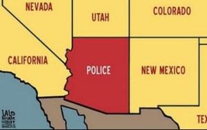 Police State Arizona (U.S.A.)