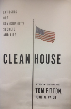 CLEAN HOUSE Tom Fitton (@TomFitton) Judicial Watch (@JudicialWatch)